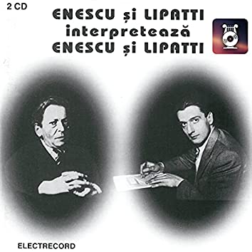 Enescu si Lipatti , Vol. II