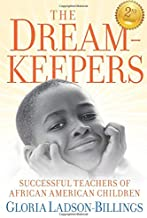 The Dreamkeepers: Successful Teachers of African American Children PDF