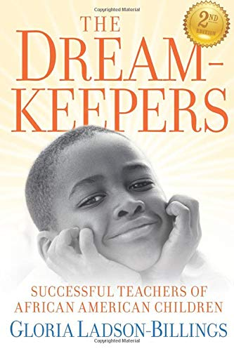 Compare Textbook Prices for The Dreamkeepers: Successful Teachers of African American Children 2 Edition ISBN 9780470408155 by Ladson-Billings, Gloria