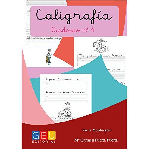 Caligrafía Montessori Cuaderno 4: Primeros Trazos Iniciación A La escritura | Editorial Geu: Caligrafía Educación Infantil (Caligrafia Montessori Niños 3 a 5 años)