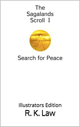The Sagalands Scroll I      Search for Peace: Illustrators Edition (English Edition)