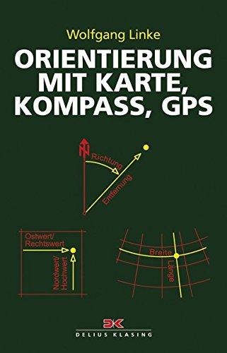 Orientierung mit Karte, Kompass, GPS