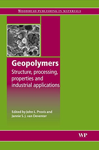 Geopolymers: Structures, Processing, Properties and Industrial Applications (Woodhead Publishing Ser