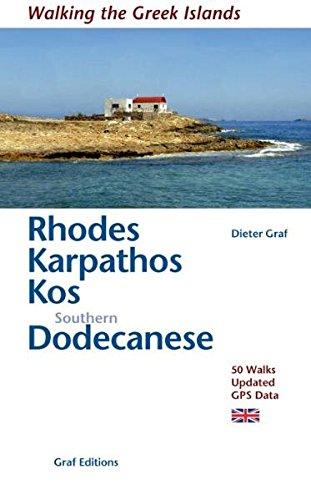 Preisvergleich Produktbild Rhodes,  Karpathos,  Kos,  Southern Dodecanese: 44 walks on ten islands: Walking the Greek Islands