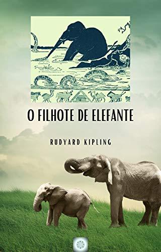 O filhote de elefante (Simples assim Livro 5) (Portuguese Edition)