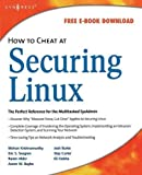 [(How to Cheat at Securing Linux )] [Author: James Stanger] [Dec-2007]