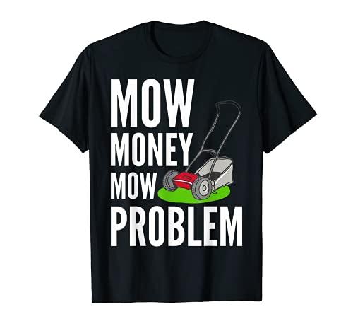 Cortacéspedes divertidos Cortar Dinero Cortar el Problema de Camiseta
