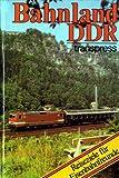 Bahnland DDR Reiseziele