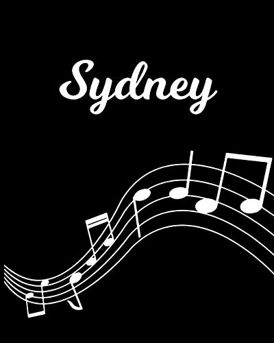 Sydney: Sheet Music Note Manuscript Notebook Paper – Personalized Custom First Name Initial S – Musician Composer Instrument Composition Book – 12 … Guide – Create Compose & Write Creative Songs