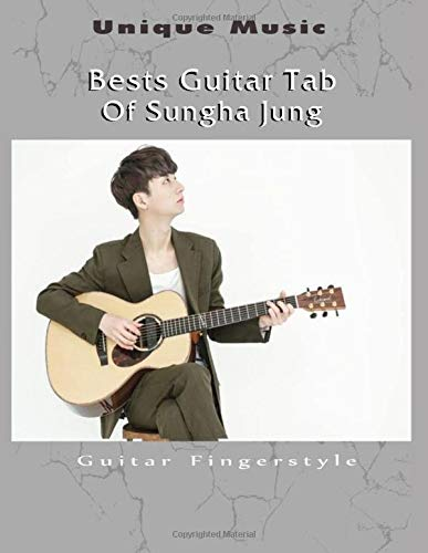 Bests Guitar Tab Of Sungha Jung: 17 Guitar Fingerstyle Tab of Sungha Jung