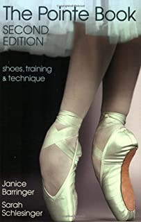 The Pointe Book: Shoes, Training & Technique Second Edition