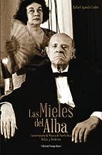 Las mieles del alba: Conservatorio de Musica de Puerto Rico: Dichas y Desdichas (Spanish Edition)
