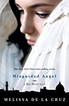 Misguided Angel (A Blue Bloods Novel) by de la Cruz, Melissa (2010) Hardcover