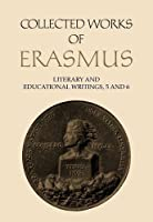 Collected Works of Erasmus: Literary and Educational Writings 6/Vols 27 and 28 in Book