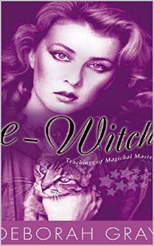 E-Witch: Teachings of Magickal Mastery (English Edition)