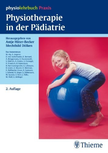 Physiotherapie in der P?diatrie by Unknown(2010-06-01)