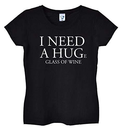 TrendySnug Tees I Need a Enorme Copa de Vino Camiseta Divertida para Mujer, Parte Superior Ajustada en Negro, Blanco o Rosa, 254
