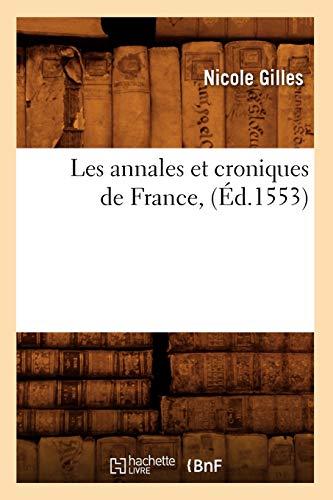 Les annales et croniques de France d 1553
