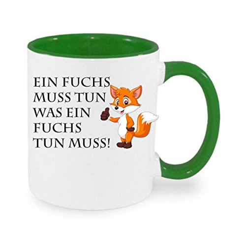 Creativ Deluxe EIN Fuchs muss tun was EIN Fuchs tun muss. Kaffeetasse mit Motiv, Bedruckte Tasse mit Sprüchen oder Bildern - auch individuelle Gestaltung nach Kundenwunsch