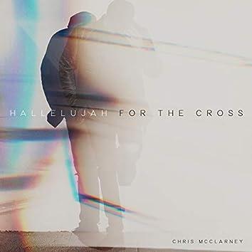 Hallelujah For The Cross (Live)
