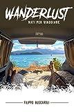 Wanderlust: Nati per Viaggiare