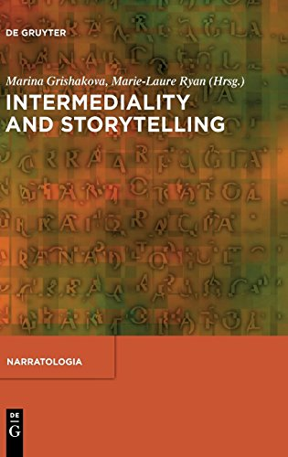 Intermediality and Storytelling (Narragologia Contributions to Narrative Theory)