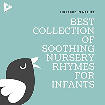 Best Collection of Soothing Nursery Rhymes for Infants