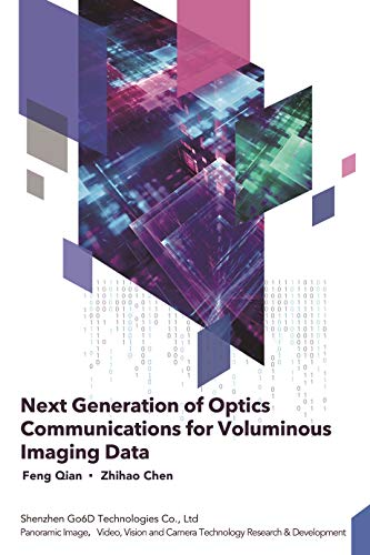 Next Generation of Optics Communications for Voluminous Imaging Data (English Edition)