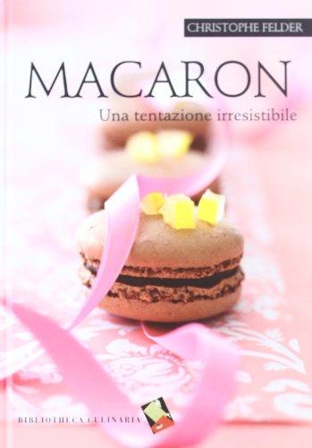 Macaron. Una tentazione irresistibile