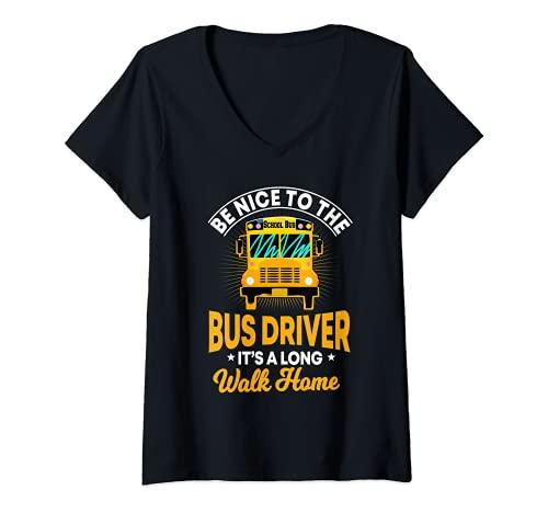 Damen Schulbus Fahrer Geschenke Be Nice To Me It's A Long Walk Home T-Shirt mit V-Ausschnitt