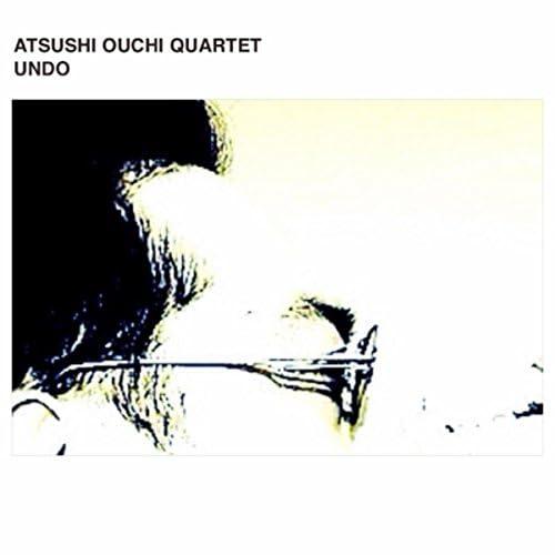 Atsushi Ouchi Quartet