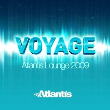 Voyage - Atlantis Lounge 2009