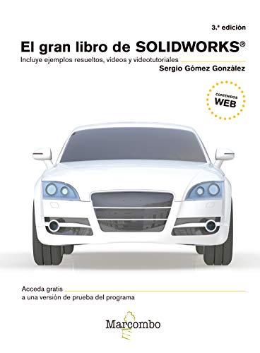 EL GRAN LIBRO DE SOLIDWORKS® 3ªEd.: 1