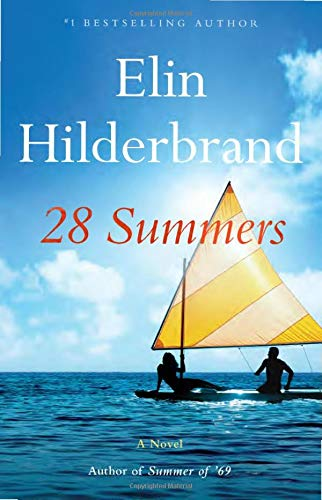 Compare Textbook Prices for 28 Summers  ISBN 9780316420044 by Hilderbrand, Elin
