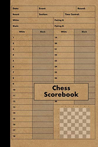 Chess Scorebook: 100 Games - Chess Workbook - Notation Scoresheets to Log Scores, Matches, Tournaments and Results - Score Pad