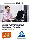 Escala Administrativa (Especialidad Informática) de la Universidad de Sevilla. Bloque IV. Temario