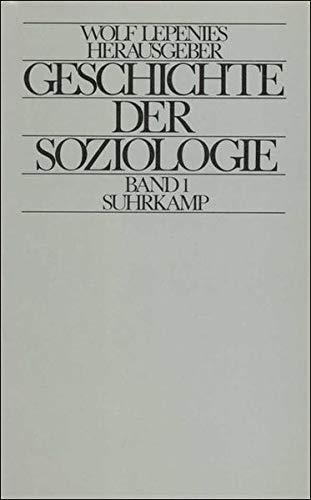 Geschichte der Soziologie: Studien zur kognitiven, sozialen und historischen Identität einer Disziplin