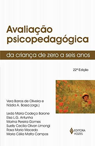 Avaliação psicopedagógica da criança de zero a seis anos