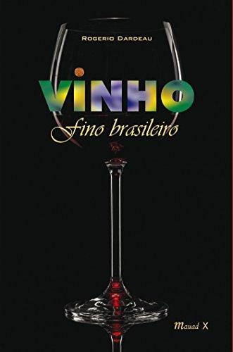 Vinho fino brasileiro (Portuguese Edition)