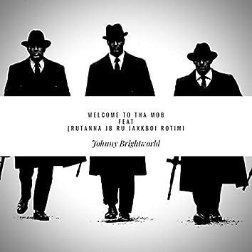 Welcome to the Mob (feat. JB Ru, Jaxboi Rotimi & Rutanna)