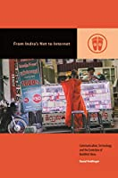 From Indra's Net to Internet: Communication, Technology, and the Evolution of Buddhist Ideas (Contemporary Buddhism)