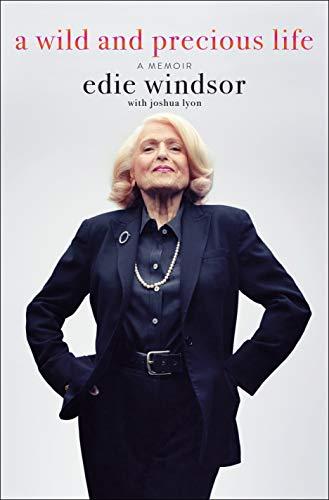 A Wild and Precious Life: A Memoir