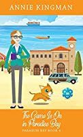 The Game Is On in Paradise Bay (Paradise Bay Book 4)