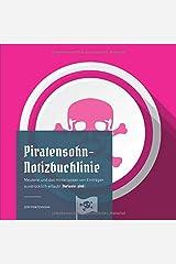 Piratensohn-Notizbuchlinie: Meuterei und das Hinterlassen von Einträgen ausdrücklich erlaubt (Variante: pink) Taschenbuch