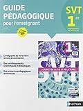 SVT 1re Enseignement de spécialité : Guide pédagogique pour l'enseignant
