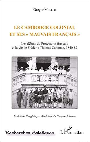 Le Cambodge colonial et ses mauvais français