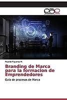 Branding de Marca para la formacion de Emprendedores