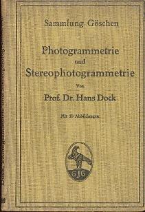 Photogrammetrie und Stereophotogrammetrie