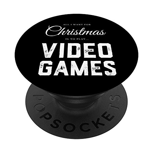 All I Want For Christmas Is To Play Video Games PopSockets PopGrip: Impugnatura per Telefoni Cellulari e Tablet Intercambiabile