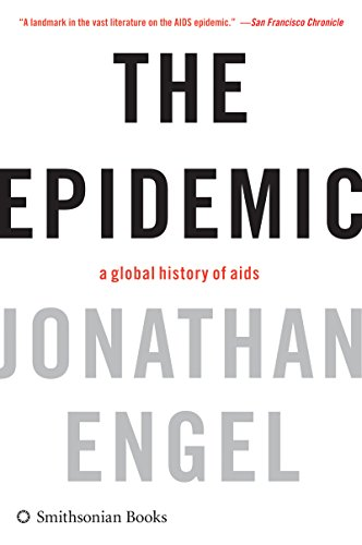 The Epidemic: A History of Aids (English Edition)